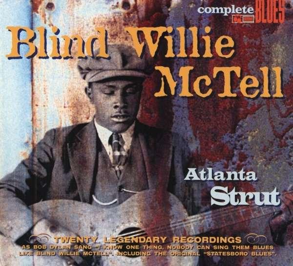 BLIND WILLIE MCTELL - Atlanta Strut - CD
