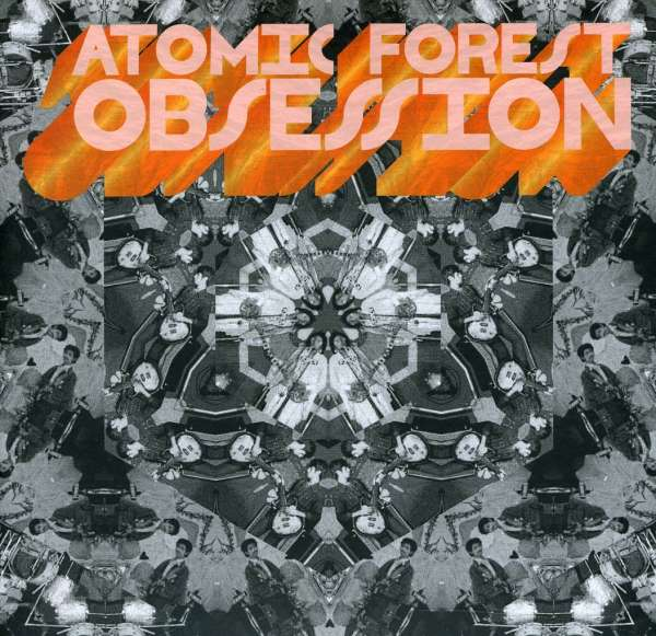 ATOMIC FOREST - Obsession - CD