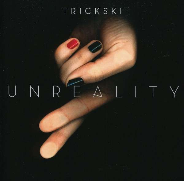 Trickski: Unreality
