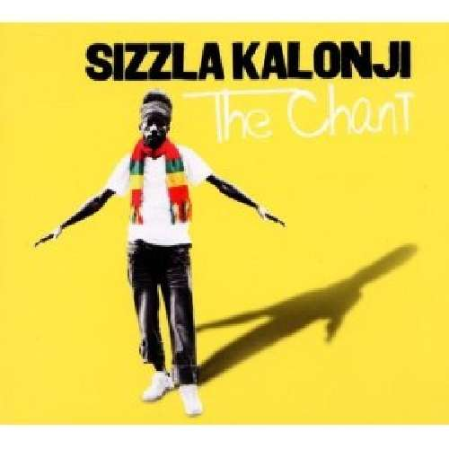 SIZZLA KALONJI - The Chant - CD