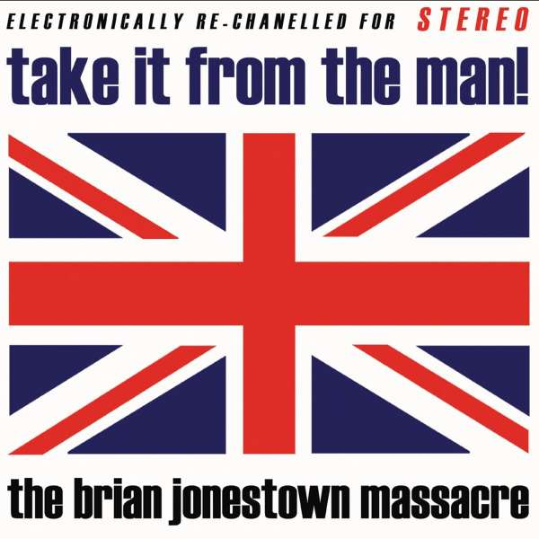 BRIAN JONESTOWN MASSACRE, THE - Take It From The Man! - CD