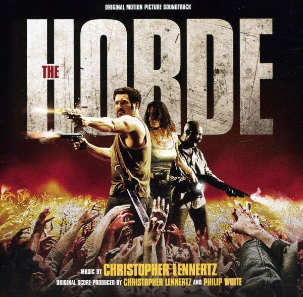 CHRISTOPHER LENNERTZ - The Horde (Original Motion Picture Soundtrack) - CD