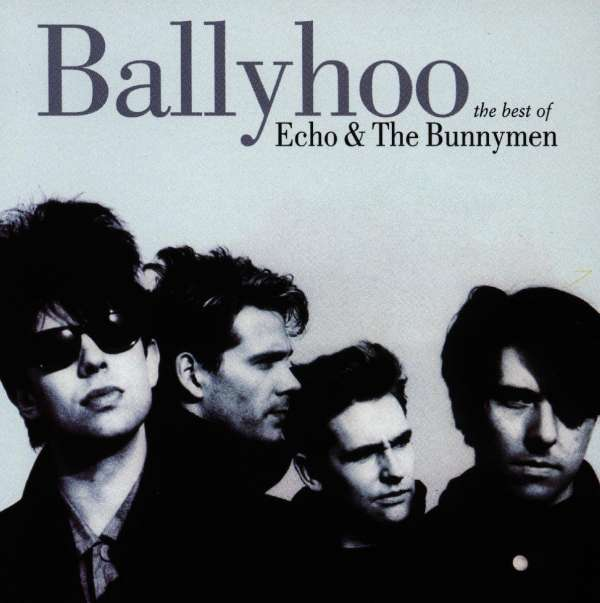 ECHO & THE BUNNYMEN - Ballyhoo - The Best Of Echo & The Bunnymen - CD