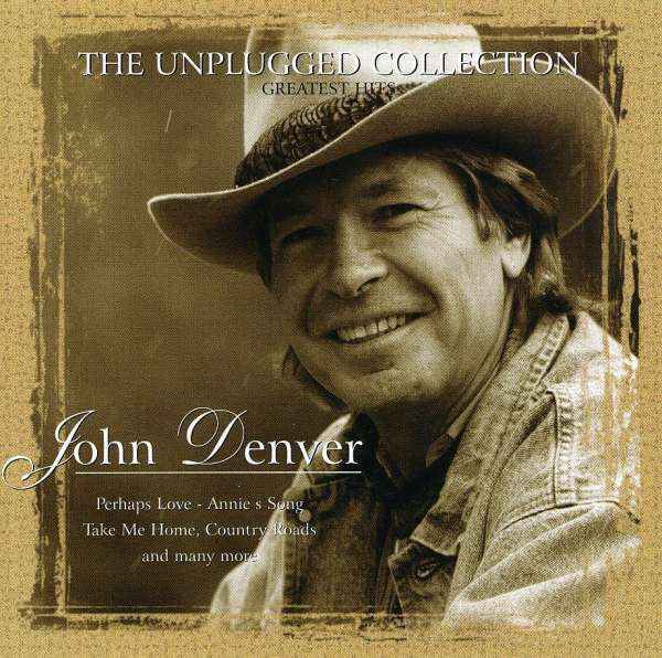 John Denver The Ultimate Collection: John Denver: The Unplugged Collection (CD)
