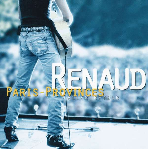 RENAUD - Paris - Provinces Aller / Retour - CD x 2