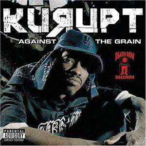 KURUPT - Against The Grain - CD