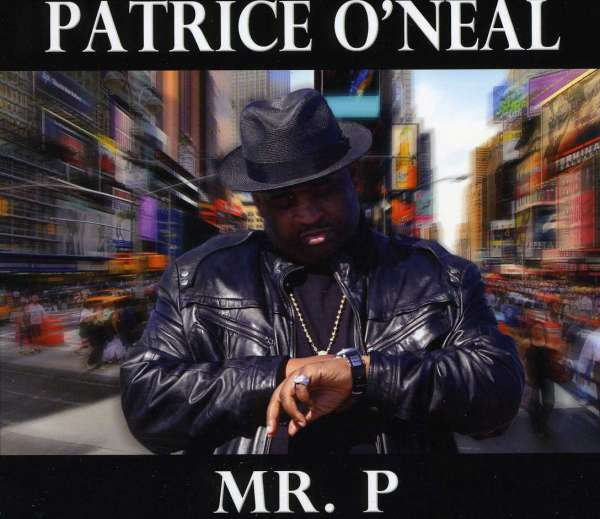 PATRICE O'NEAL - Mr. P - CD