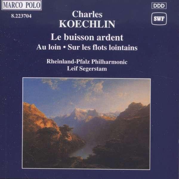 Koechlin - Le Buisson Ardent 0730099370424