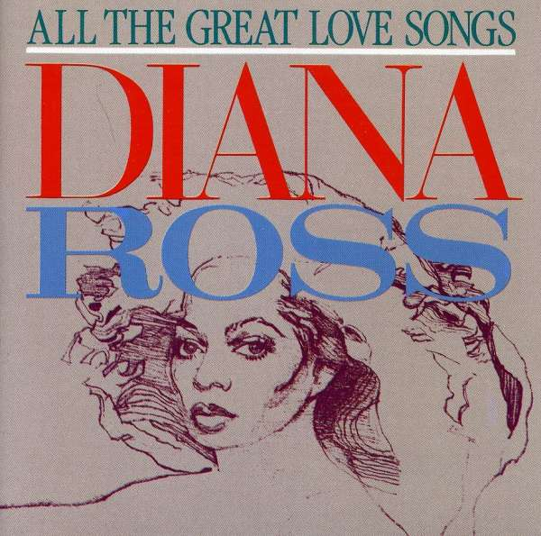 DIANA ROSS - All The Great Love Songs - CD