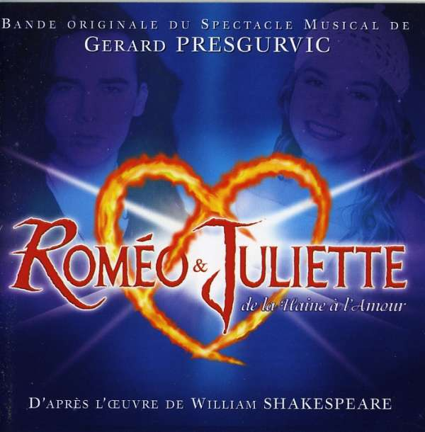 VARIOUS - Roméo & Juliette De La Haine A L' Amour - CD