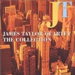 JAMES TAYLOR QUARTET - The Collection - CD