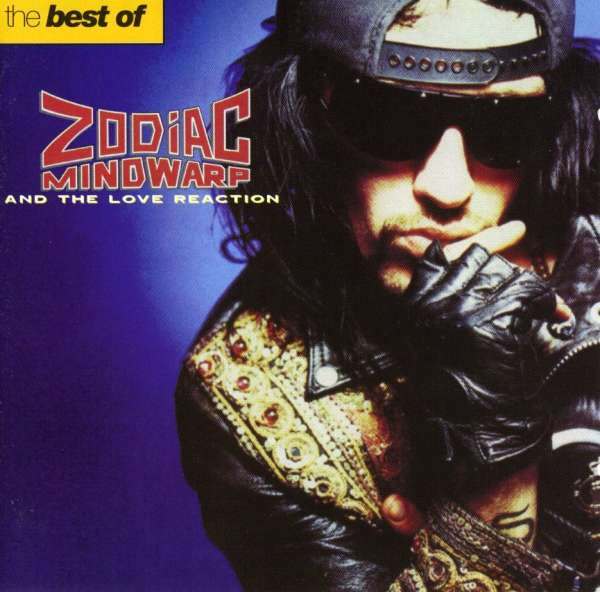 ZODIAC MINDWARP AND THE LOVE REACTION - The Best Of Zodiac Mindwarp And The Love Reaction - CD