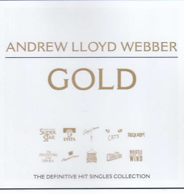 ANDREW LLOYD WEBBER - Gold - The Definitive Hit Singles Collection - CD