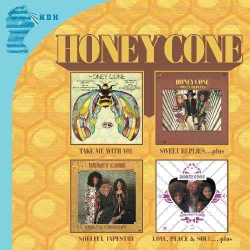 HONEY CONE - Take Me With You + Sweet Replies ... Plus + Soulful Tapestry + Love, Peace & Soul ... Plus - CD x 2