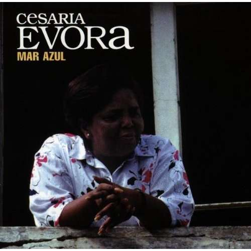 CESARIA EVORA - Mar Azul - CD