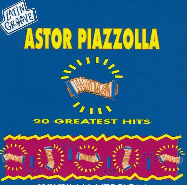 ASTOR PIAZZOLLA - 20 Greatest Hits - CD