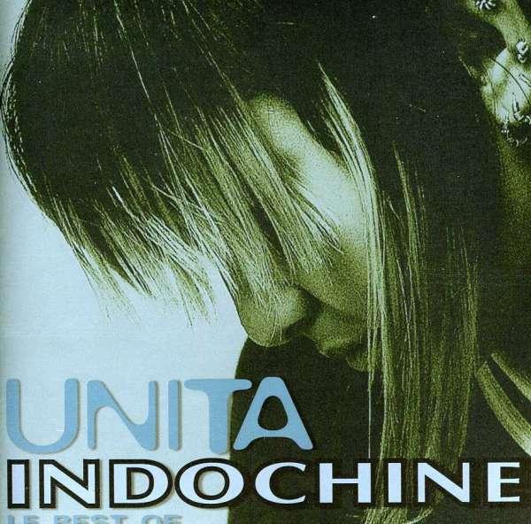 INDOCHINE - Unita, Le Best Of - CD