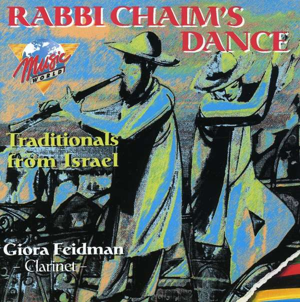 GIORA FEIDMAN - Rabbi Chaim's Dance - Traditionals From Israel - CD