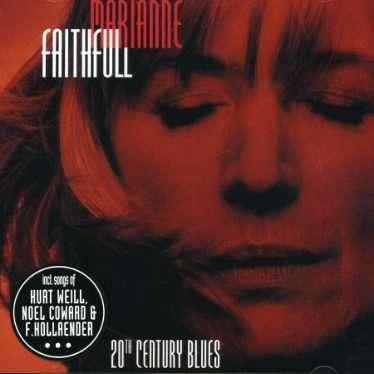 MARIANNE FAITHFULL - 20th Century Blues - CD