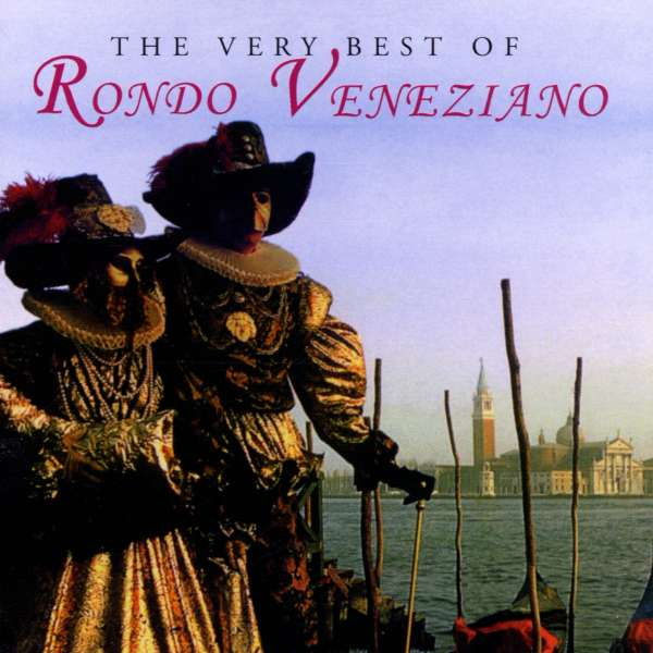 RONDÒ VENEZIANO - The Very Best Of Rondo Veneziano - CD