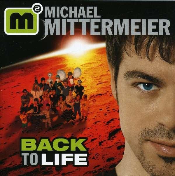 MICHAEL MITTERMEIER - Back To Life - CD