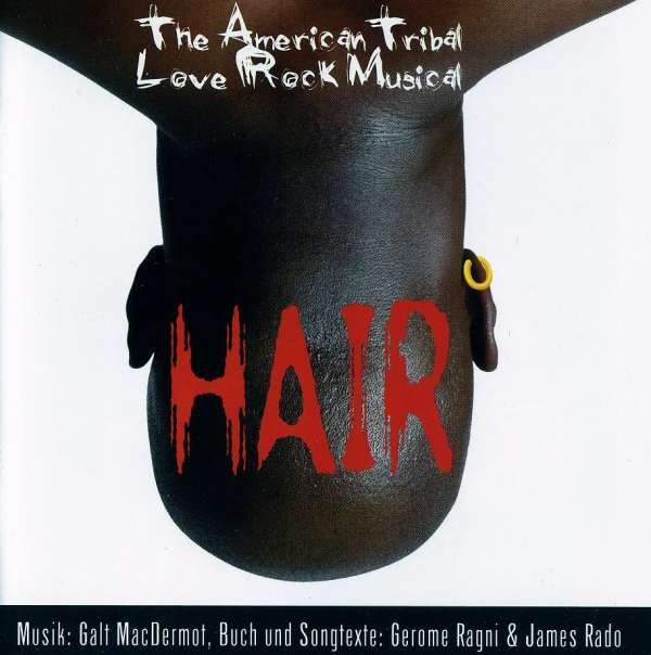 Hair - The American Tribal Love Rock Musical auf CD