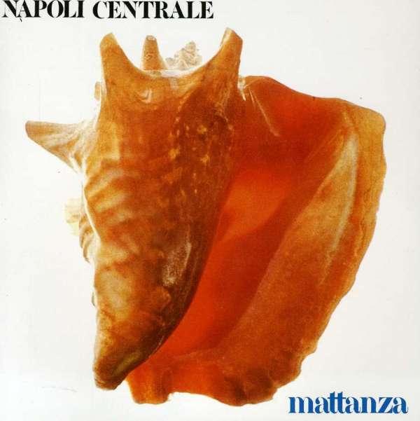 NAPOLI CENTRALE - Mattanza - CD