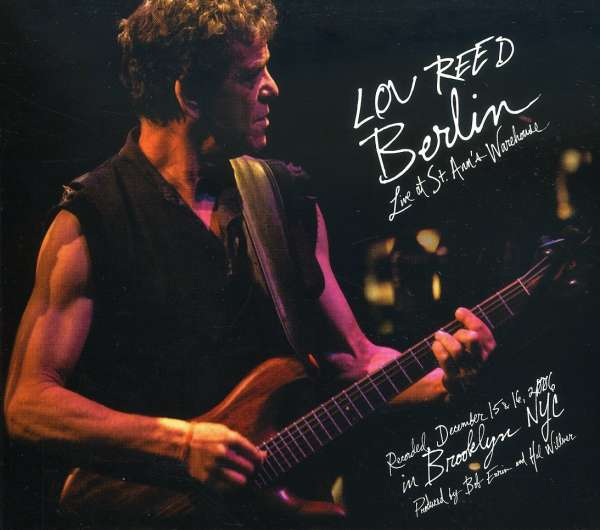 LOU REED - Berlin: Live At St.Ann's Warehouse - CD