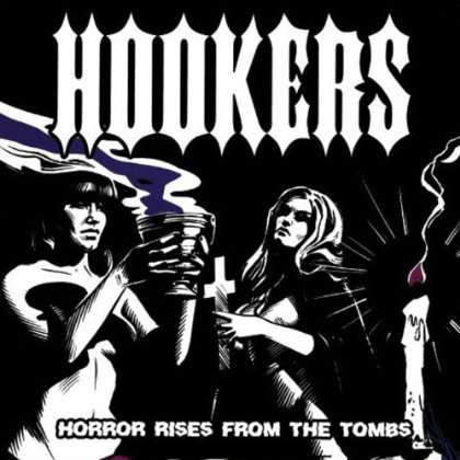 HOOKERS - Horror Rises From The Tombs - 33T