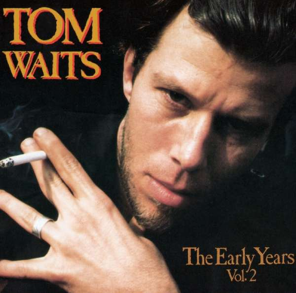 TOM WAITS - The Early Years, Vol. 2 - LP