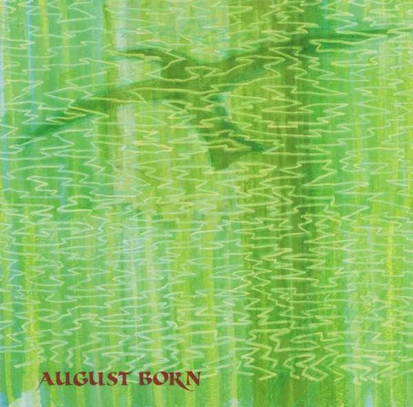 AUGUST BORN - August Born - CD