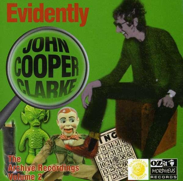 JOHN COOPER CLARKE - Evidently - CD