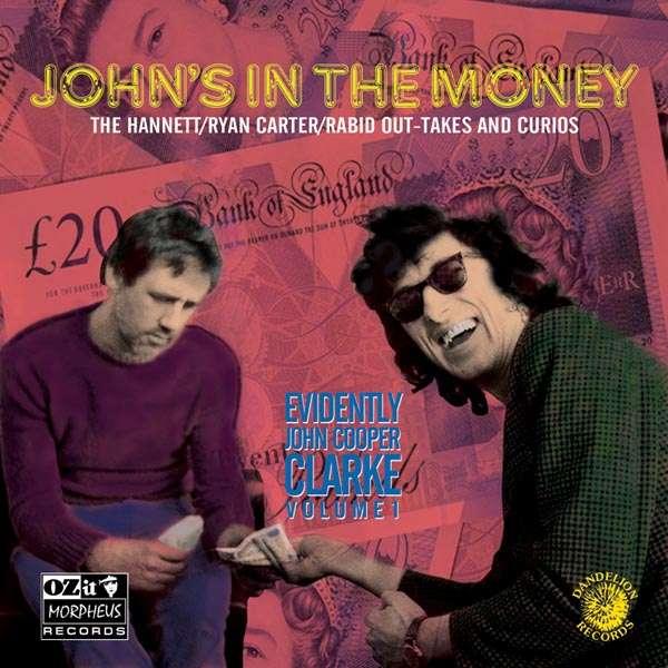 JOHN COOPER CLARKE - John's In The Money - CD