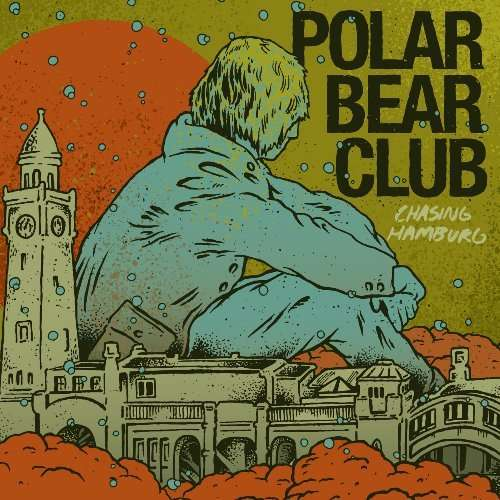 POLAR BEAR CLUB - Chasing Hamburg - LP