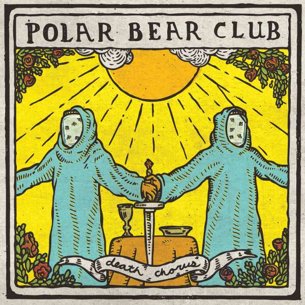 POLAR BEAR CLUB - Death Chorus - LP + bonus