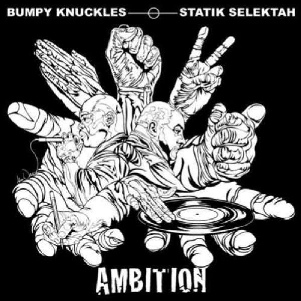 BUMPY KNUCKLES & STATIK SELEKTAH - Ambition - CD