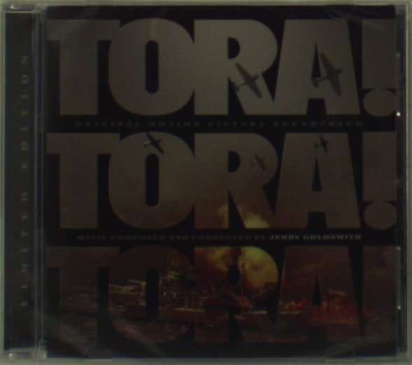 JERRY GOLDSMITH - Tora! Tora! Tora! (Original Motion Picture Soundtrack) - CD