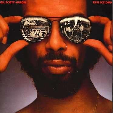 GIL SCOTT-HERON - Reflections - CD