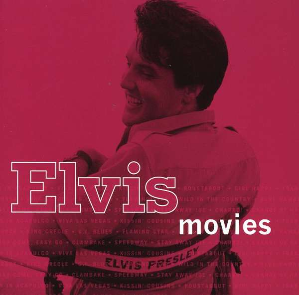 ELVIS PRESLEY - Elvis Movies