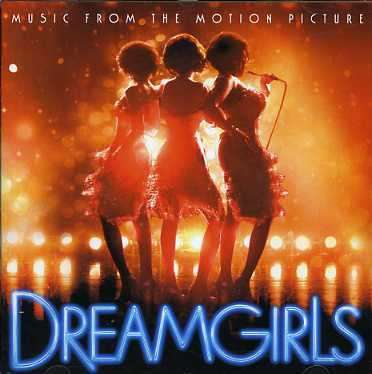 VARIOUS - Music From The Motion Picture Dreamgirls - CD