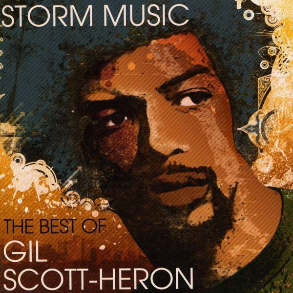GIL SCOTT-HERON - Storm Music: The Best Of Gil Scott-Heron - CD