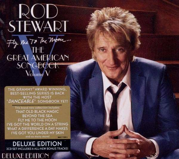 Fly Me To The Moon...the Great American - ROD STEWART