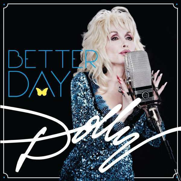 DOLLY PARTON - Better Day - CD