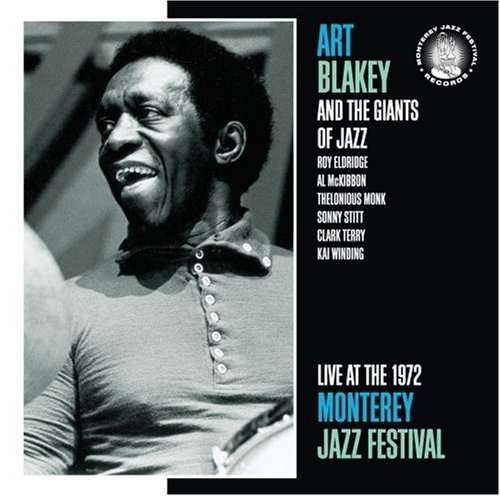 ART BLAKEY - Live At The Monterey Jazz Festival 1972