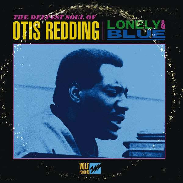 OTIS REDDING - Lonely & Blue - The Deepest Soul Of Otis Redding - CD