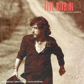 TITI ROBIN - Ces Vagues Que L'Amour Soulève - CD