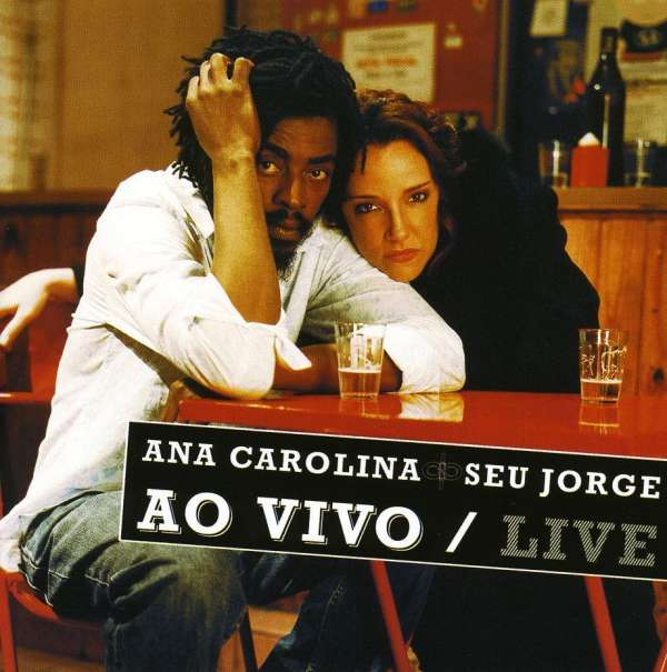 SEU JORGE AND ANA CAROLINA - Ao Vivo/Live - CD + bonus