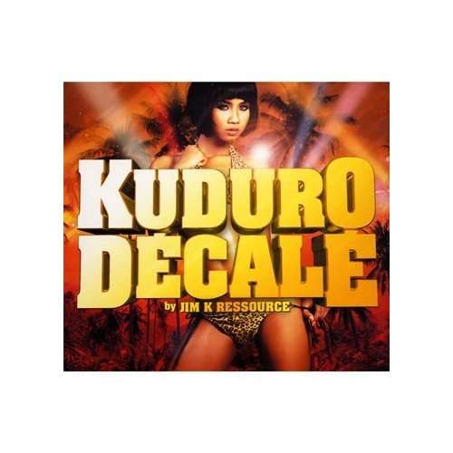 VARIOUS - Kuduro Décalé By Jim K Ressource - CD x 2
