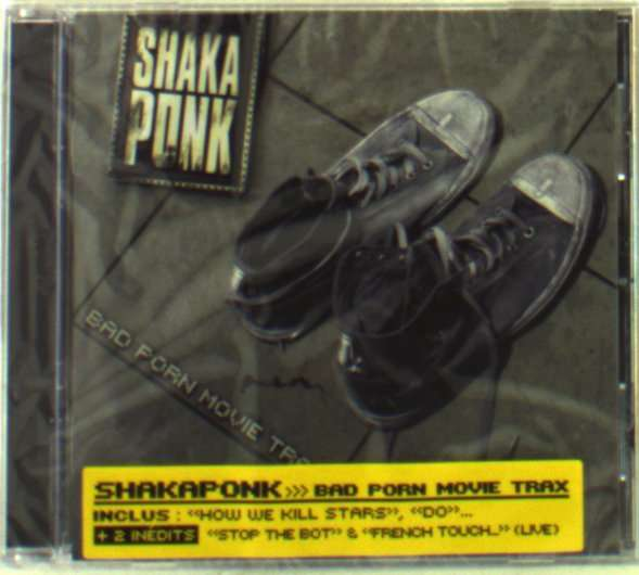 SHAKA PONK - Bad Porn Movie Trax - CD