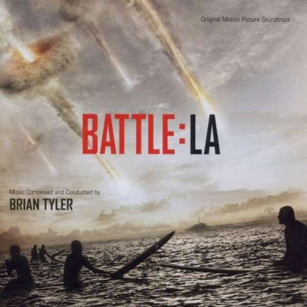 BRIAN TYLER - Battle:LA (Original Motion Picture Soundtrack) - CD